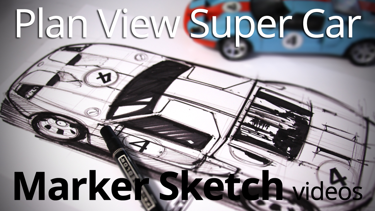 Sketching with Markers: Sketching a Top View Ford GT