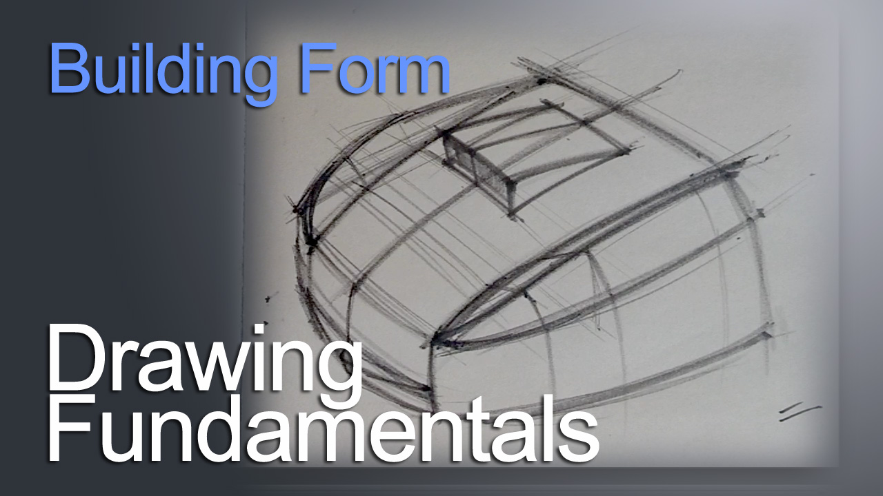 DRAWING FUNDAMENTALS SERIES : BUILDING BASIC FORMS